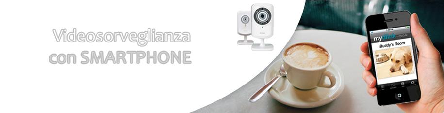 Dlink Videosorveglianza Remoto con Smartphone